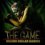 BILLION DOLLAR BABIES – The Game
