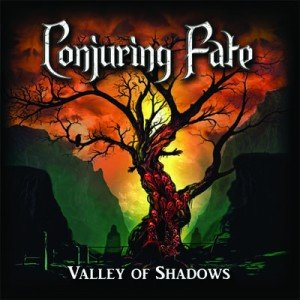 CONJURING FATE - Valley Of Shadows album artwork, CONJURING FATE - Valley Of Shadows album cover, CONJURING FATE - Valley Of Shadows cover artwork, CONJURING FATE - Valley Of Shadows cd cover