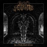 Gods Forsaken – In A Pitch Black Grave