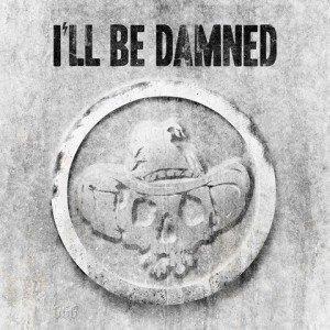 I'll Be Damned - I'll Be Damned album artwork, I'll Be Damned - I'll Be Damned album cover, I'll Be Damned - I'll Be Damned cover artwork, I'll Be Damned - I'll Be Damned cd cover