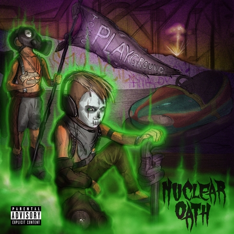 Nuclear Oath - Toxic Playground album artwork, Nuclear Oath - Toxic Playground album cover, Nuclear Oath - Toxic Playground cover artwork, Nuclear Oath - Toxic Playground cd cover