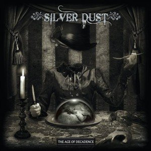 Silver Dust - The Age of Decadence album artwork, Silver Dust - The Age of Decadence album cover, Silver Dust - The Age of Decadence cover artwork, Silver Dust - The Age of Decadence cd cover