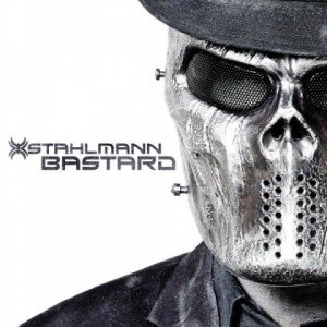 Stahlmann - Bastard album artwork, Stahlmann - Bastard album cover, Stahlmann - Bastard cover artwork, Stahlmann - Bastard cd cover