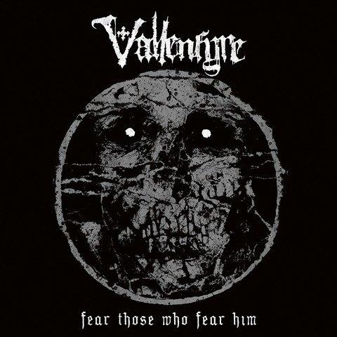Vallenfyre - Fear Those Who Fear Him album artwork, Vallenfyre - Fear Those Who Fear Him album cover, Vallenfyre - Fear Those Who Fear Him cover artwork, Vallenfyre - Fear Those Who Fear Him cd cover