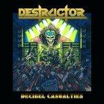 Destructor – Decibel Casualties