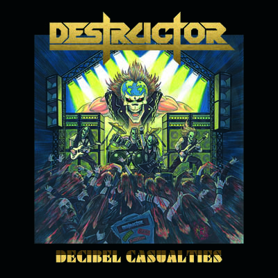 Destructor - Decibel Casualties album artwork, Destructor - Decibel Casualties album cover, Destructor - Decibel Casualties cover artwork, Destructor - Decibel Casualties cd cover