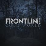 FRONTLINE – Cold World