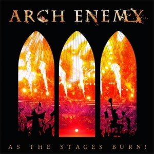 Arch Enemy – As the Stages Burn album artwork, Arch Enemy – As the Stages Burn album cover, Arch Enemy – As the Stages Burn cover artwork, Arch Enemy – As the Stages Burn cd cover