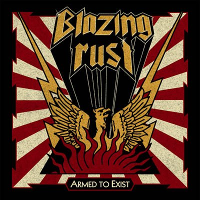 Blazing Rust – Armed To Exist album artwork, Blazing Rust – Armed To Exist album cover, Blazing Rust – Armed To Exist cover artwork