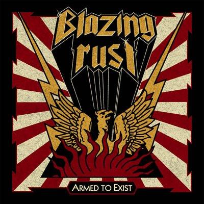 Blazing Rust – Armed To Exist album artwork, Blazing Rust – Armed To Exist album cover, Blazing Rust – Armed To Exist cover artwork