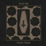 Fvneral Fvkk – The Lecherous Liturgies (EP)