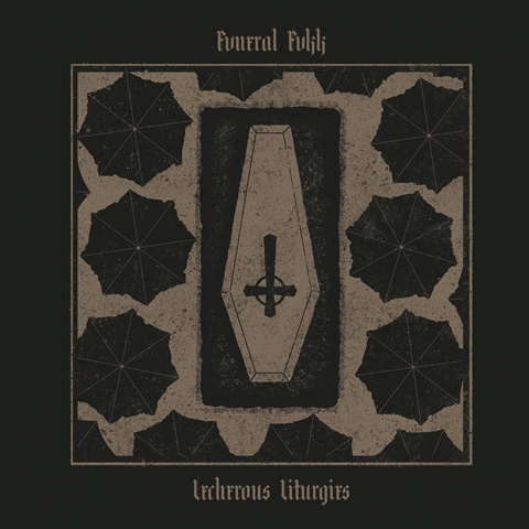 Fvneral Fvkk - The Lecherous Liturgies album artwork, Fvneral Fvkk - The Lecherous Liturgies album cover, Fvneral Fvkk - The Lecherous Liturgies cover artwork, Fvneral Fvkk - The Lecherous Liturgies cd cover