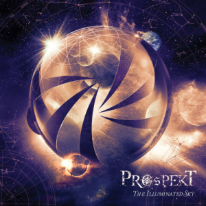 PROSPEKT - The Illuminated Sky album artwork, PROSPEKT - The Illuminated Sky album cover, PROSPEKT - The Illuminated Sky cover artwork, PROSPEKT - The Illuminated Sky cd cover
