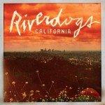 RIVERDOGS – California