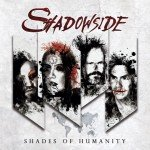 Shadowside – Shades Of Humanity