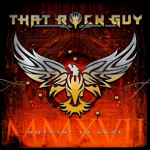 That Rock Guy - Nothin To Lose album artwork, That Rock Guy - Nothin To Lose album cover, That Rock Guy - Nothin To Lose cover artwork, That Rock Guy - Nothin To Lose cd cover
