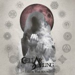 Cellar Darling – This Is The Sound