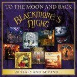 BLACKMORE'S NIGHT – To The Moon And Back – 20 Years And Beyond…