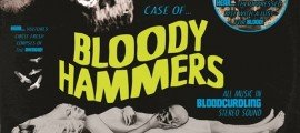 Bloody Hammers - The Horrific Case Of The Bloody Hammers album artwork, Bloody Hammers - The Horrific Case Of The Bloody Hammers album cover, Bloody Hammers - The Horrific Case Of The Bloody Hammers cover artwork, Bloody Hammers - The Horrific Case Of The Bloody Hammers cd cover