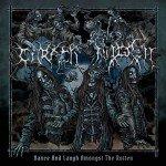 Carach Angren – Dance and Laugh Amongst the Rotten