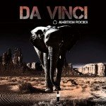 Da Vinci – Ambition Rocks