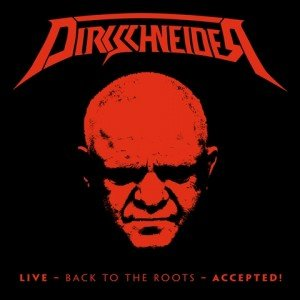 Dirkschneider-Live-Back-To-The-Roots-Accepted-album-artwork