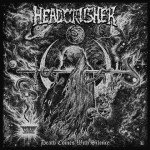 Headcrusher – Death Comes With Silence