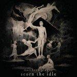 Northern Plague – Scorn the Idle