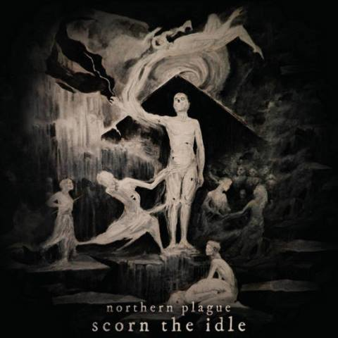 Northern Plague - Scorn the Idle album artwork, Northern Plague - Scorn the Idle album cover, Northern Plague - Scorn the Idle cover artwork, Northern Plague - Scorn the Idle cd cover