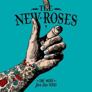 THE-NEW-ROSES-One-More-For-The-Road-album-artwork