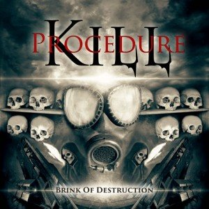 kill-Procedure-brink-of-Destruction-album-artwork