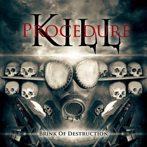 kill-Procedure-brink-of-Destruction-album-artwork