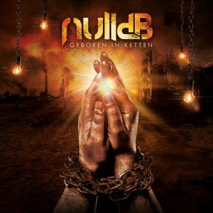 Null dB - Geboren in Ketten album artwork, Null dB - Geboren in Ketten album cover, Null dB - Geboren in Ketten cover artwork, Null dB - Null dB - Geboren in Ketten cd cover