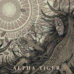 Alpha Tiger – Alpha Tiger