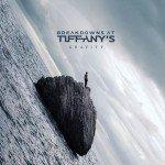 Breakdowns At Tiffany's – Gravity