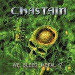 Chastain – We Bleed Metal 17