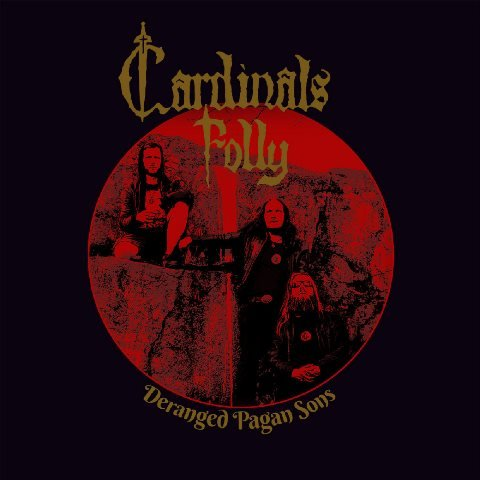 Cardinals-Folly-Deranged-Pagan-Sons-album-artwork