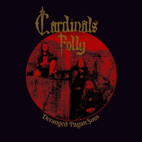 Cardinals-Folly-Deranged-Pagan-Sons-album-artwork