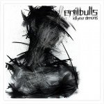 EMIL BULLS – Kill Your Demons