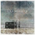 Gran Noir – Electronic Eyes