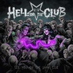 HELL IN THE CLUB – See You On The Dark Side