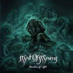 MIST OF MISERY – SHACKLES OF LIFE (EP)