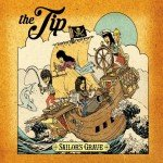 The Tip – Sailors Grave