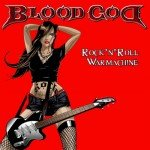 Bloodgod – Rock'N'Roll Warmachine
