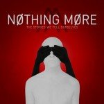 NOTHING MORE – The Stories We Tell Ourselve