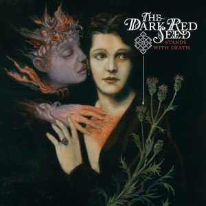 the-dark-red-seed-stands-with-death-album-artwork