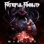 Fateful Finalty – Mankind