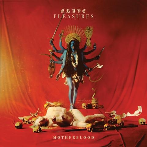 Grave-Pleasures-Motherblood-album-atwork