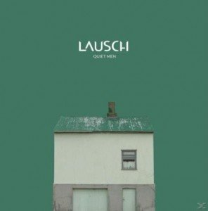 Lausch-Quiet-Man-album-artwork