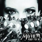 Madame Mayhem – Ready For Me